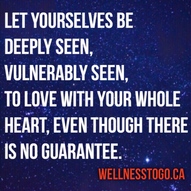 Let Yourselves Be Deeply Seen